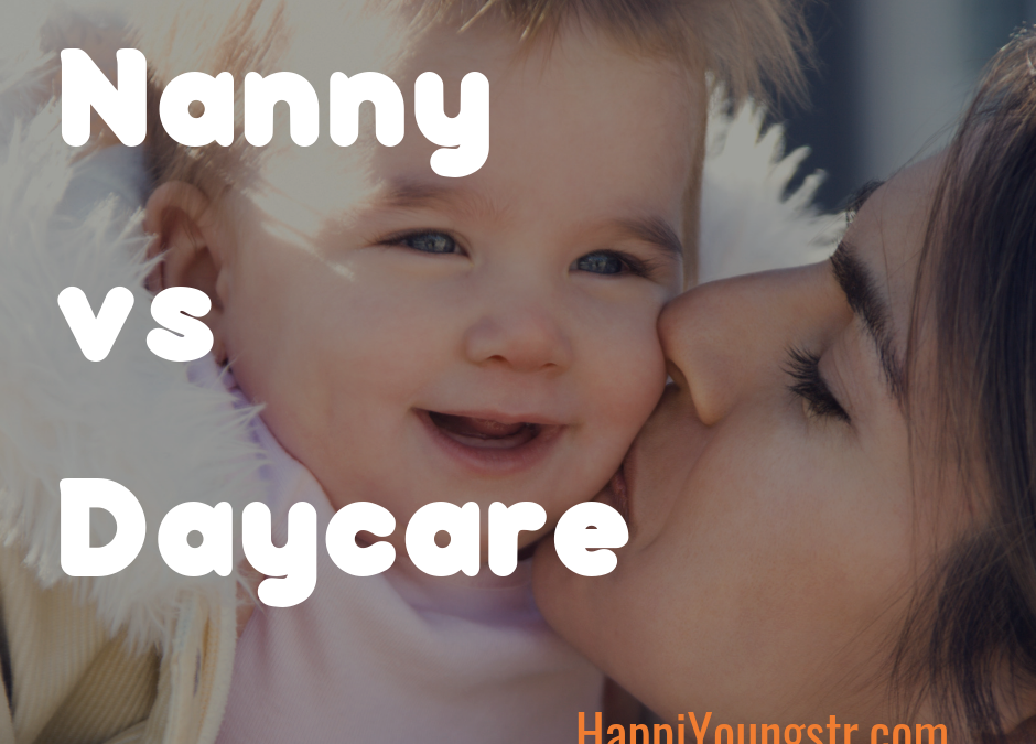 Nanny vs Day Care