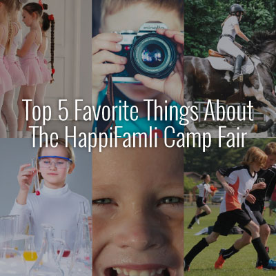 Top 5 Favorite Things About The HappiFamli Camp Fair
